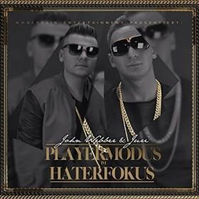 John Webber & Juri - Playermodus im Haterfokus Album Cover