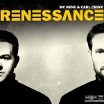 MC Rene & Carl Crinx - Renessance Album Cover