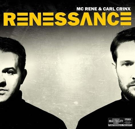 MC Rene & Carl Crinx – Renessance Album Cover