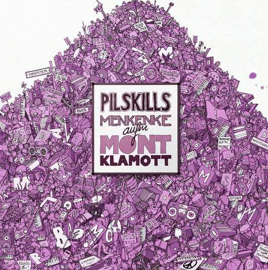 Pilskills – Menkenke aufm Mont Klamott Album Cover