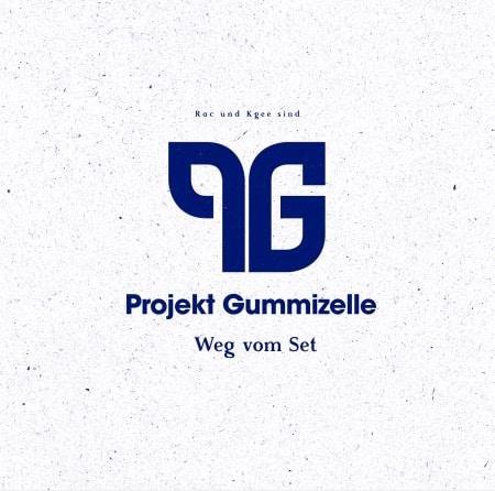 Projekt Gummizelle – Weg vom Set Album Cover