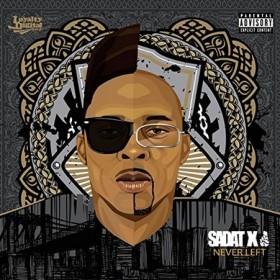 Sadat X - Never Left Album Cover