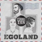 Egoland - Migration Album Cover