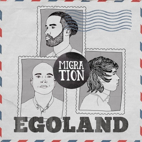 Egoland – Migration Album Cover