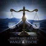 Absztrakkt & Cr7z - Waage & Fische Album Cover