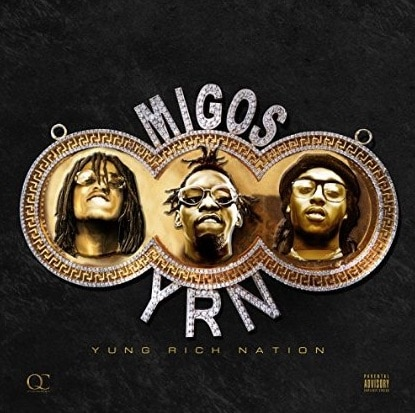 Migos - Yung Rich Nation Album Cover