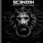 Scenzah - Behind The Black Door Album Cover