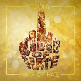 Toony - King of Hate Album Cover