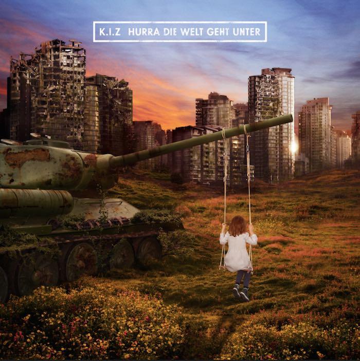 K.I.Z. – Hurra die Welt geht unter Album Cover