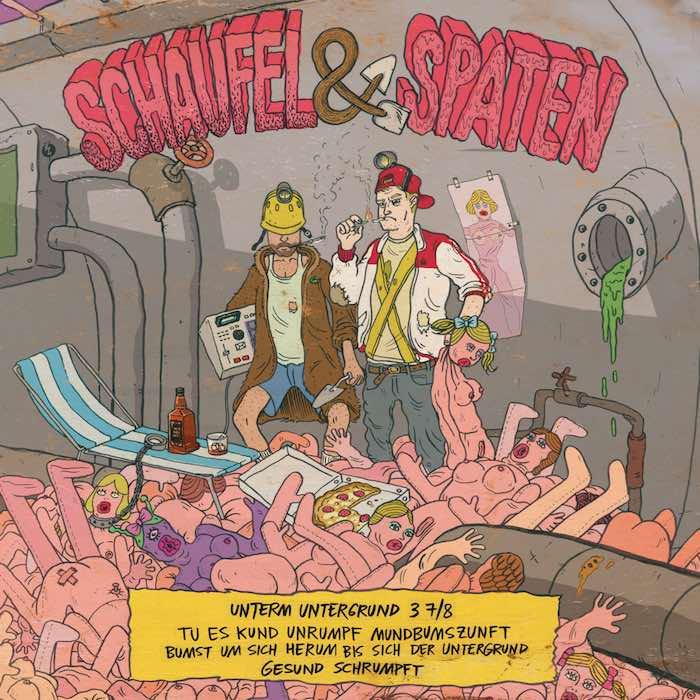 Schaufel & Spaten – Unterm Untergrund 3 7/8 Album Cover