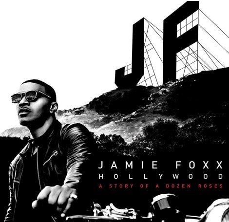 Jamie Foxx – Hollywood: A Story of a Dozen Roses Album Cover