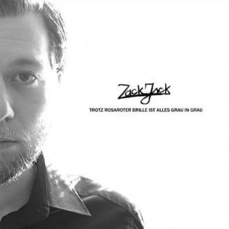 Zack Zack - Trotz rosaroter Brille ist alles grau in grau Album Cover