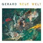 Gerard - Neue Welt Album Cover