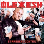 Olexesh - Strassencocktail Album Cover