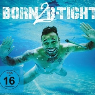 B-Tight - Born 2 B-Tight Album Cover