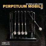 MC Rene & Carl Crinx - Perpetuum Mobile EP Cover