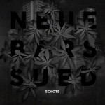 Schote - Neue Bars Sued EP Cover