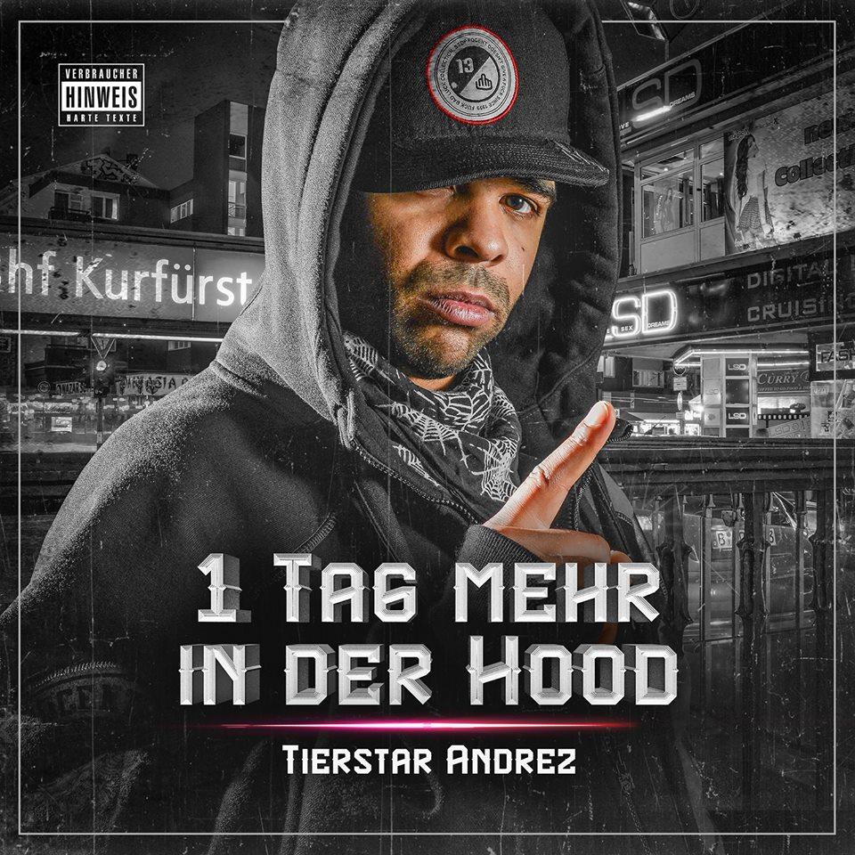 Tierstar Andrez – 1 Tag mehr in der Hood Album Cover