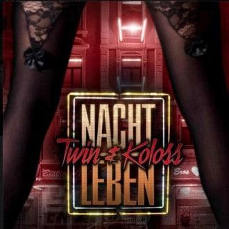 Twin & Koloss - Nachtleben Album Cover
