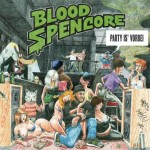 Blood Spencore - Party is vorbei Album Cover
