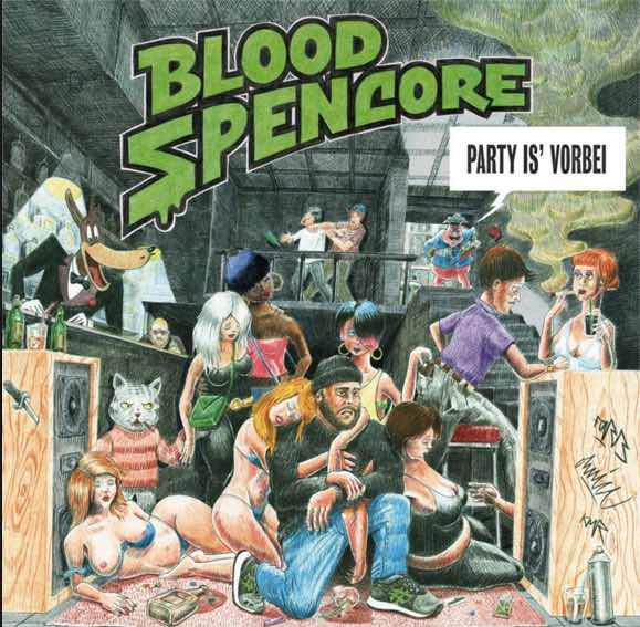 Blood Spencore – Party is vorbei Album Cover