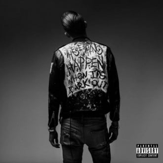 G-Eazy - When It's Dark Out Album Cover