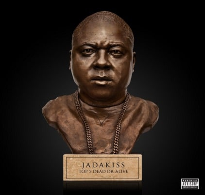 Jadakiss – Top 5, Dead or Alive Album Cover