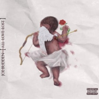 Joe Budden - All love lost Album Cover