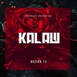 Kalazh - Bezirk 13 Mixtape Cover