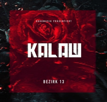 KALAШ – Bezirk 13 Album Cover