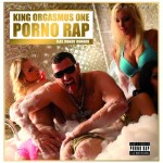 King Orgasmus One - Porno Rap Album Cover