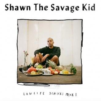 Shawn the Savage Kid - Lowlife Schickmicki Album Cover