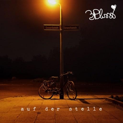 3Plusss – Auf der Stelle EP Album Cover