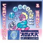 Crack Ignaz wandl Geld leben Album Cover