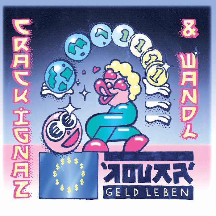 Crack Ignaz & Wandl – Geld Leben Album Cover