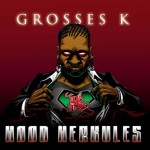 Grosses K - Hood Herkules Album Cover