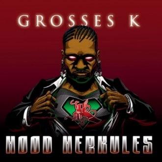 Grosses K - Hood Herkules Album Cover