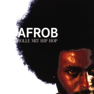 Afrob - Rolle mit Hip Hop Album Cover