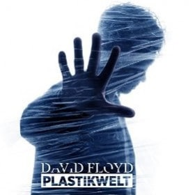 David Floyd - Plastikwelt EP Cover