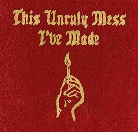 Macklemore & Ryan Lewis – This Unruly Mess I've Made Album Cover