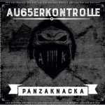 Ak Ausserkontrolle - Panzaknacka Album Cover