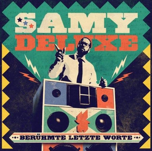 Samy Deluxe – Berühmte letzte Worte Album Cover