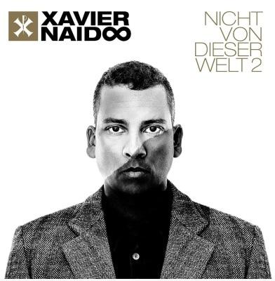 Xavier Naidoo – Nicht von dieser Welt 2 Album Cover