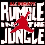 Ali Bumaye - Rumble in the Jungle Cover