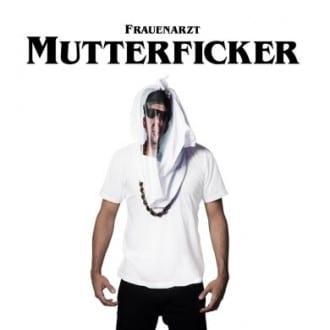 Frauenarzt - Mutterficker Album Cover