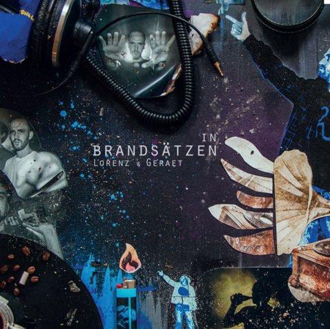 Geraet & Lorenz – In Brandsätzen Album Cover