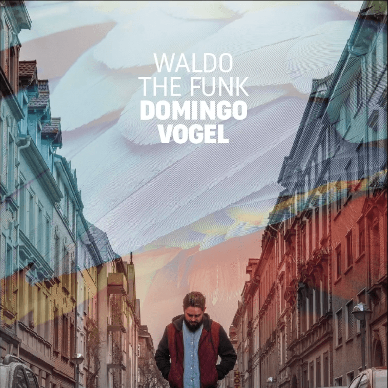 Waldo the Funk – Domingo Vogel Album Cover