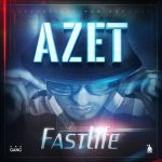 Azet - Fastlife EP Cover