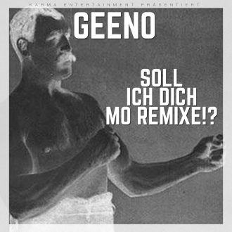Geeno - Soll ich dich mo remixe EP Cover