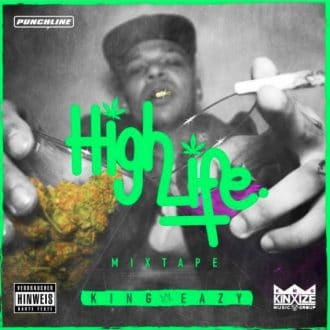 KinG Eazy - HighLife Mixtape Cover